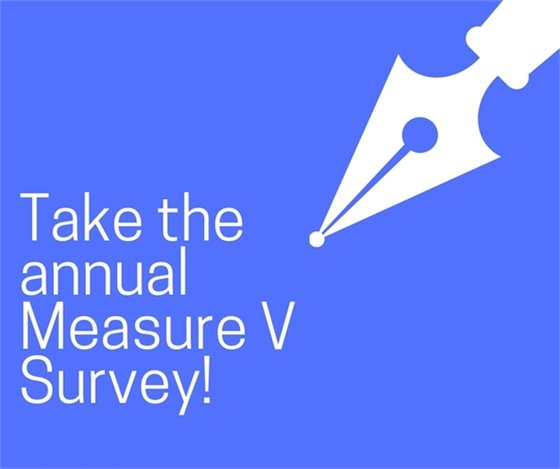 Image of pen with the words Take the annual Measure V survey