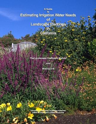Estimating Irrigation Water Needs of Landscape Plantings in California