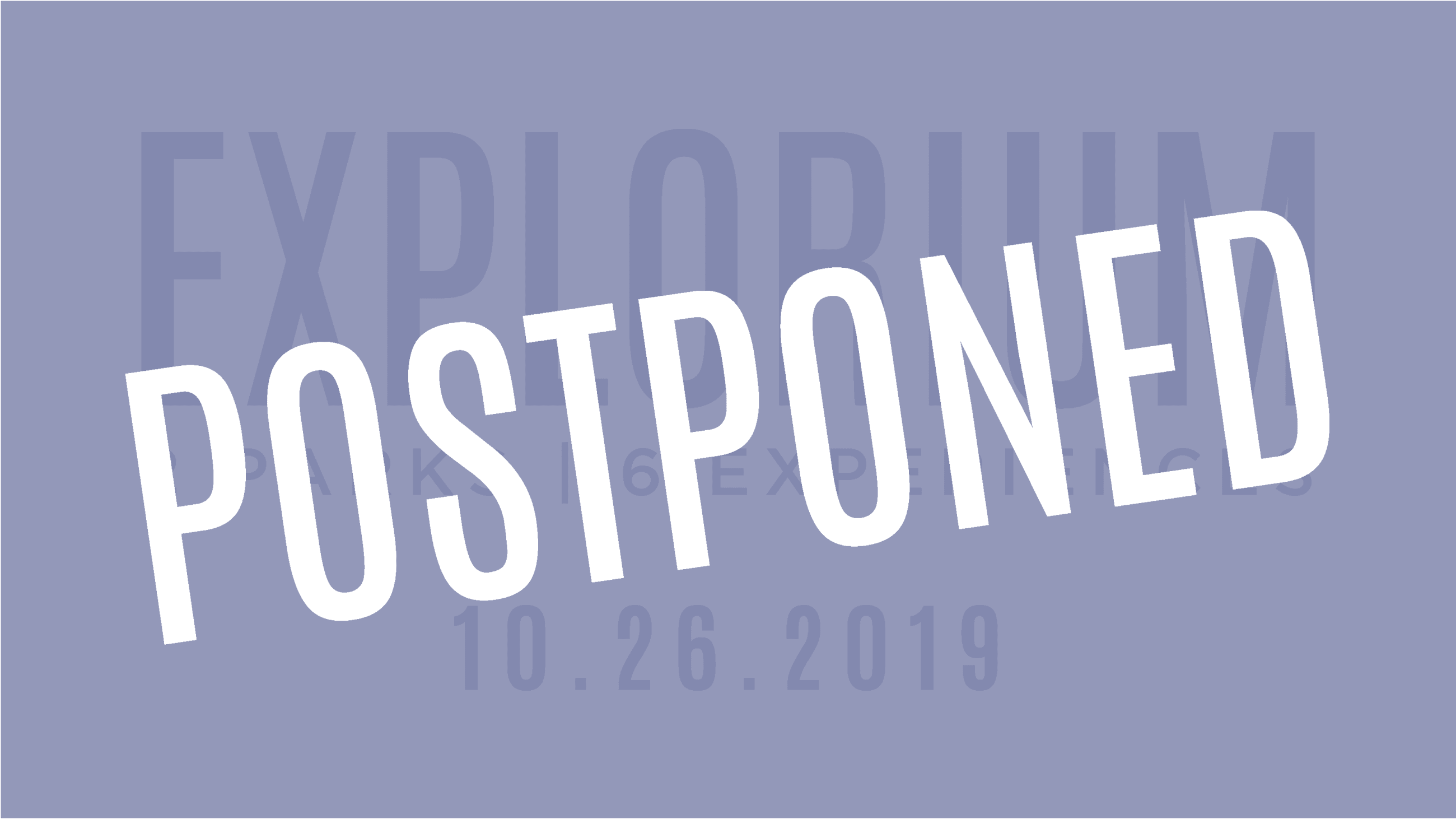 Explorium_FB BannerEvent Postponed