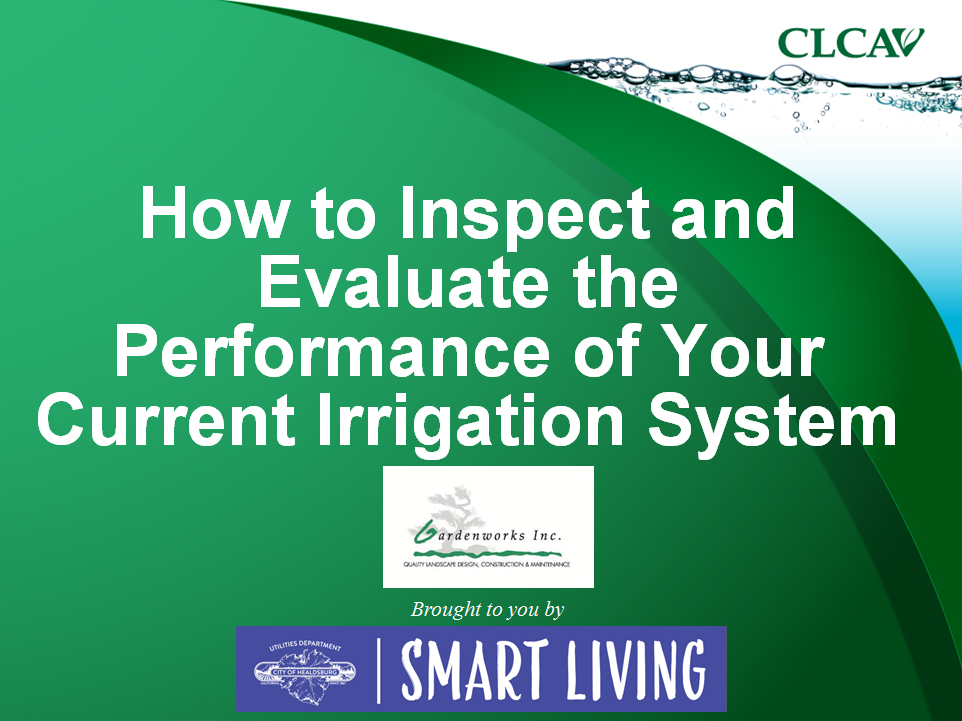Inspect and Evaluate your Irrigation System